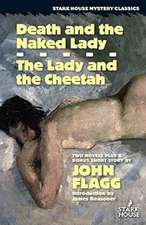 Death and the Naked Lady / The Lady and the Cheetah