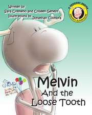 Melvin and the Loose Tooth
