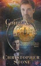 Going and Coming:  The First Minnow Saint James Metaphysical Novel