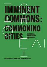 Imminent Commons: Commoning Cities