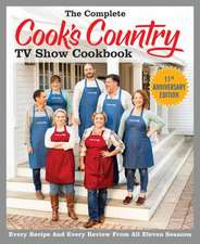 The Complete Cook's Country TV Show Cookbook Season 11