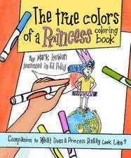 The True Colors of a Princess Coloring Book