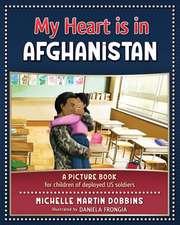 My Heart is in Afghanistan