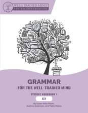 Key to Purple Workbook – A Complete Course for Young Writers, Aspiring Rhetoricians, and Anyone Else Who Needs to Understand How English Works