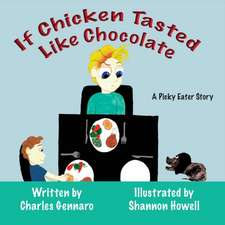 If Chicken Tasted Like Chocolate