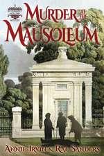 Murder at the Mausoleum: A Bittersweet Hollow Mystery