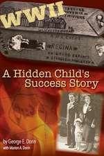 A Hidden Child's Success Story