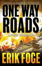 One Way Roads