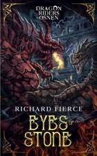 Eyes of Stone: Dragon Riders of Osnen Book 6