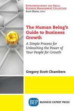 The Human Being's Guide to Business Growth