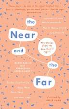 The Near and the Far: New Stories from the Asia-Pacific Region