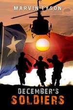 Tyson, M: December's Soldiers