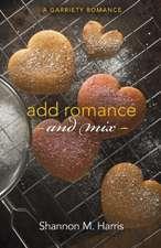 Add Romance and Mix