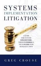Systems Implementation Litigation
