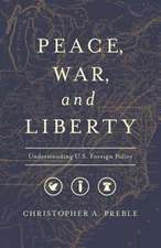 PEACE WAR AND LIBERTY