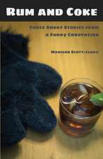 Rum and Coke: Three Short Stories from a Furry Convention