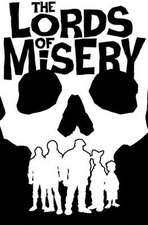 The Lords of Misery