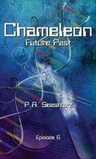 Chameleon - Future Past: Episode 6