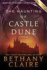 The Haunting of Castle Dune - A Novella (Large Print Edition)
