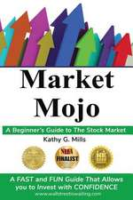 Market Mojo: A Beginner's Guide to the Stock Market