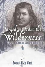 Forged from the Wilderness