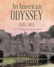 An American Odyssey 1535 - 1615