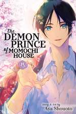 The Demon Prince of Momochi House, Vol. 15