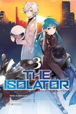 The Isolator, Vol. 3 (manga)