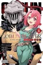 Goblin Slayer Side Story: Year One, Vol. 4