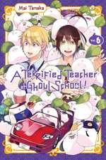 A Terrified Teacher at Ghoul School, Vol. 6