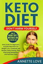 Keto Diet. Don't Harm Yourself