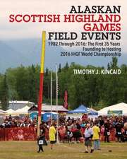 Alaskan Scottish Highland Games Field Events