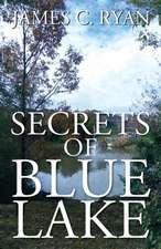 Secrets of Blue Lake