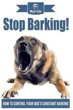 Stop Barking!