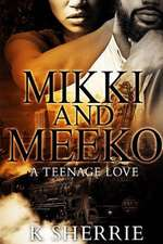 Mikki and Meeko