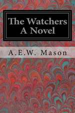 The Watchers a Novel