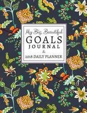 My Big, Beautiful Goals Journal