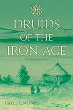Druids of the Iron Age