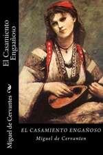 El Casamiento Enganoso (Spanish Edition)