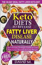 Keto-Diets to Reverse Fatty Liver Disease Naturally