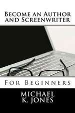 Become an Author and Screenwriter