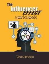 The Influencer Effect Workbook