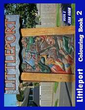 Littleport Colouring Book 2