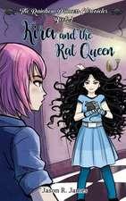 Kira and the Rat Queen
