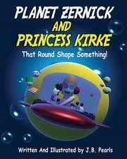 Planet Zernick and Princess Kirke