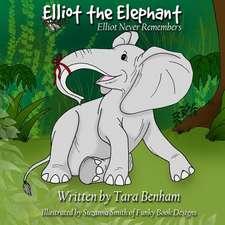 Elliot Never Remembers