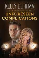 Unforeseen Complications