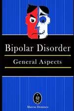 Bipolar Disorder - General Aspects.