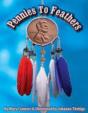 Pennies to Feathers