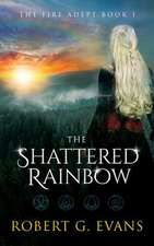 The Shattered Rainbow